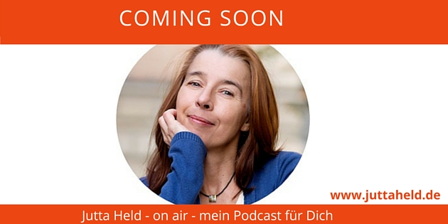 Coming soon - Podcast - Jutta Held