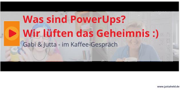 PowerUps stärkende Mini-Pausen